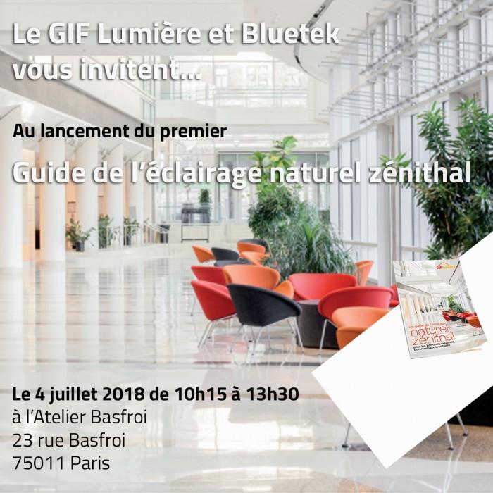 Invitation Bluetek et GIF Lumière au lancement du guide de l'éclairage zénithal dans les bâtiments Atelier Basfroi Paris