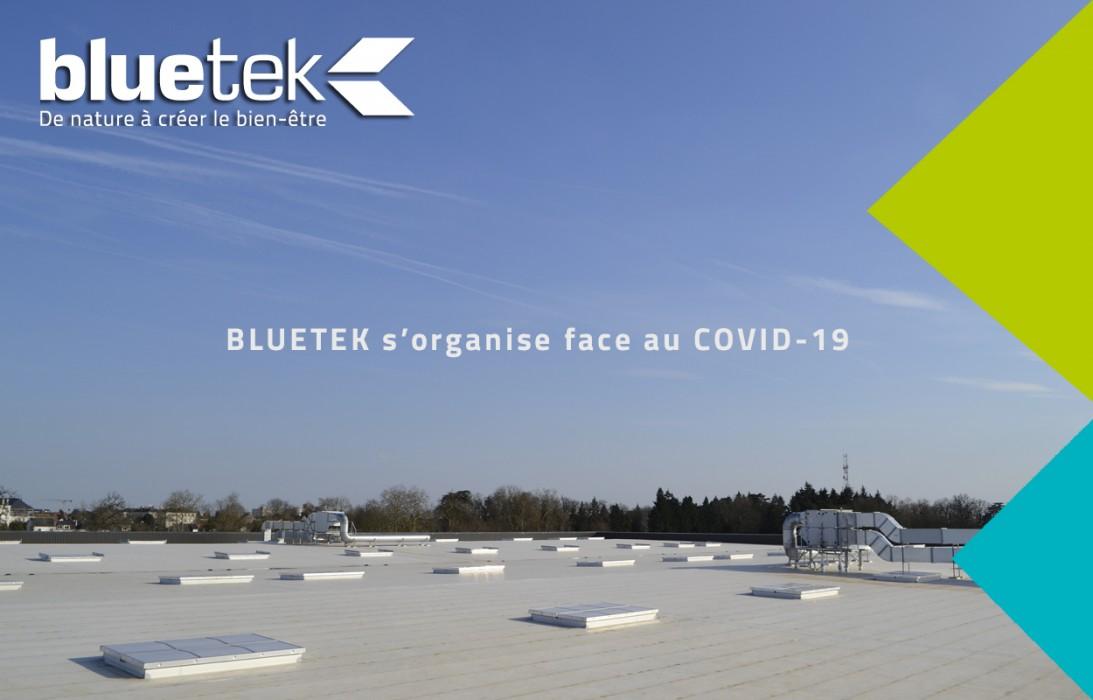 Bluetek s'organise face au COVID-19 coronavirus