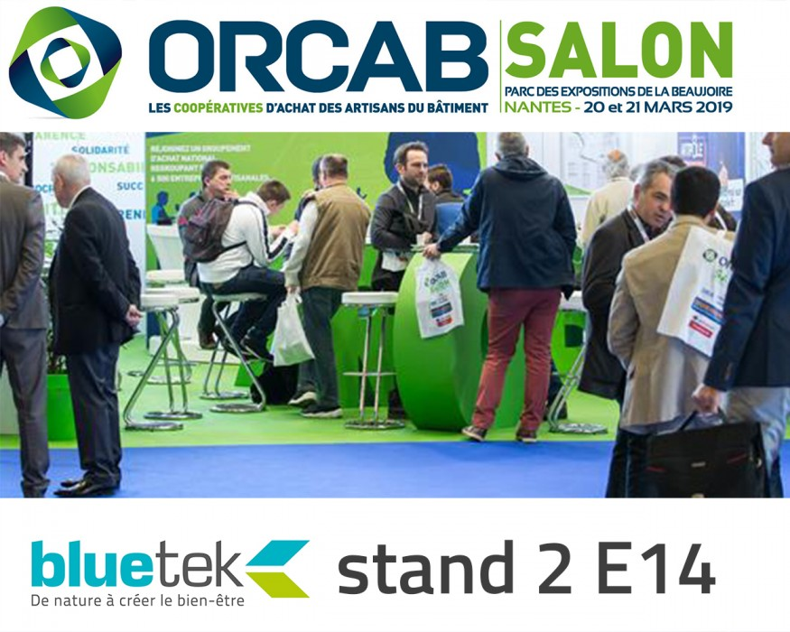 Bluetek sera présente sur le salon Orcab 2019 à Nantes